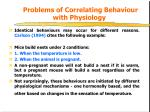 problems of correlating behaviour with physiology