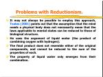 problems with reductionism