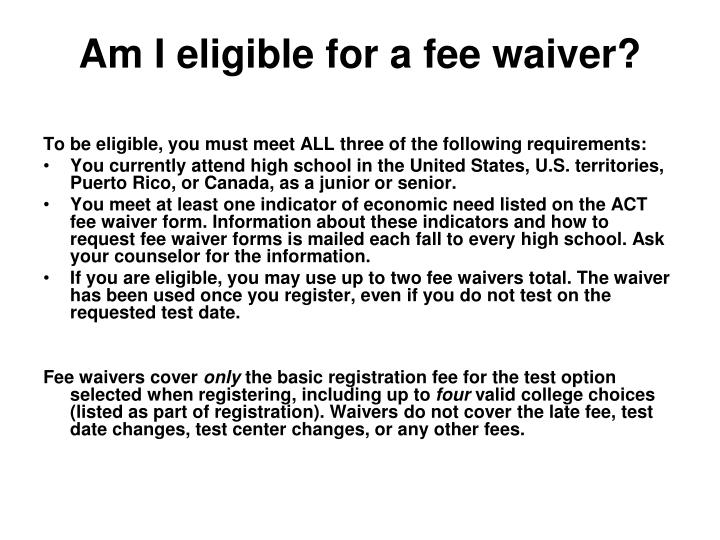 Am I eligible for a fee waiver?