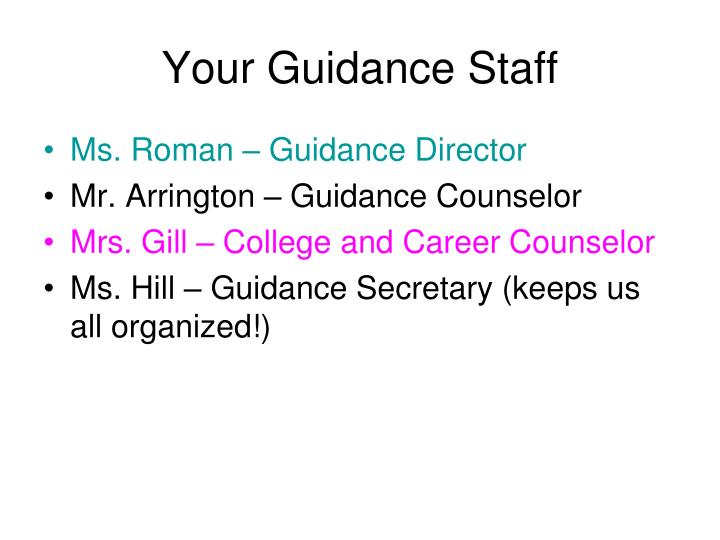 Your Guidance Staff