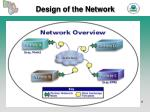 design of the network