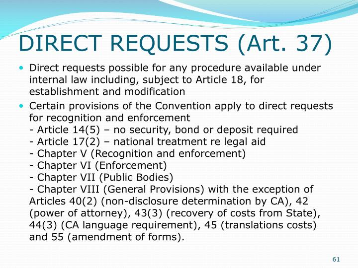 DIRECT REQUESTS (Art. 37)
