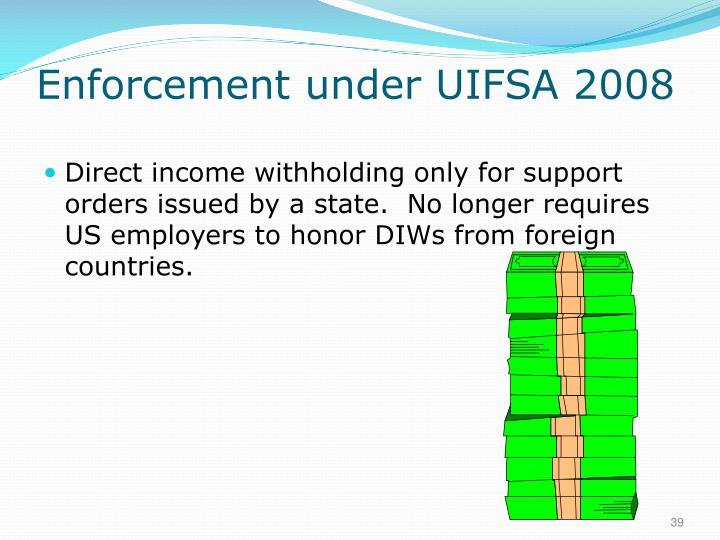 Enforcement under UIFSA 2008