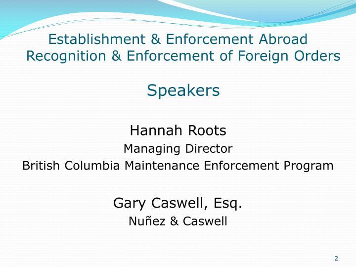 Establishment & Enforcement Abroad