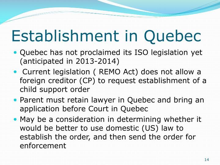 Establishment in Quebec