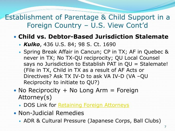 Establishment of Parentage & Child Support in a Foreign Country – U.S. View Cont'd