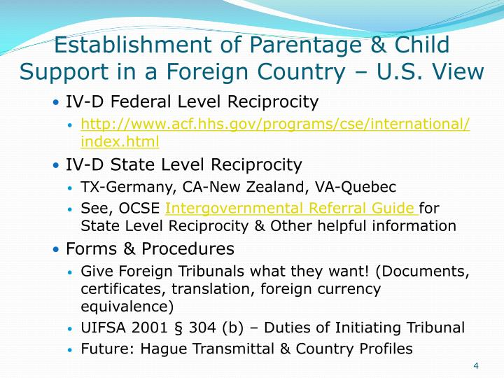 Establishment of Parentage & Child Support in a Foreign Country – U.S. View