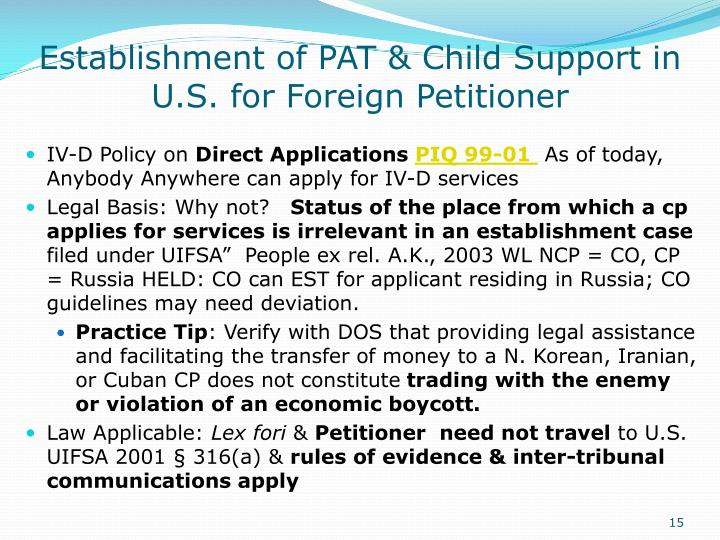 Establishment of PAT & Child Support in U.S. for Foreign Petitioner