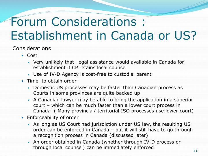 Forum Considerations :