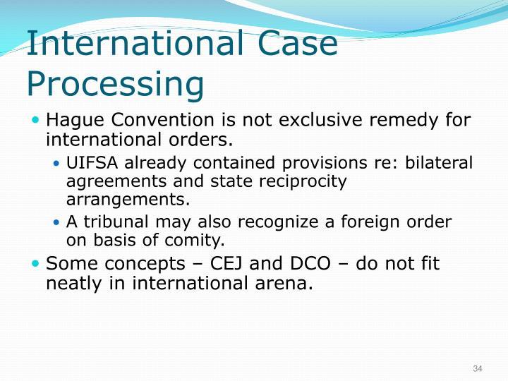 International Case Processing