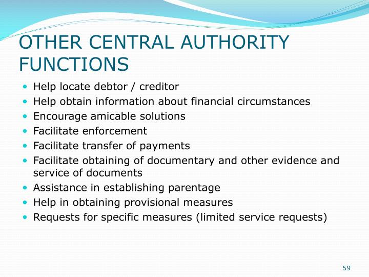 OTHER CENTRAL AUTHORITY FUNCTIONS