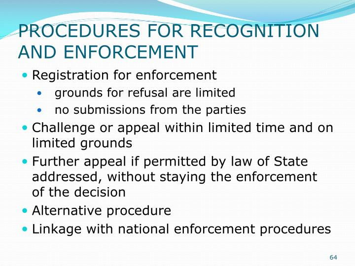 PROCEDURES FOR RECOGNITION AND ENFORCEMENT