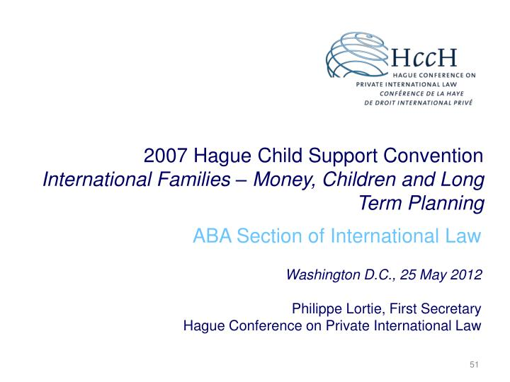 2007 Hague Child Support Convention