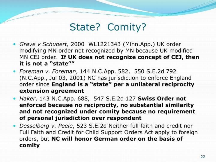 State?  Comity?