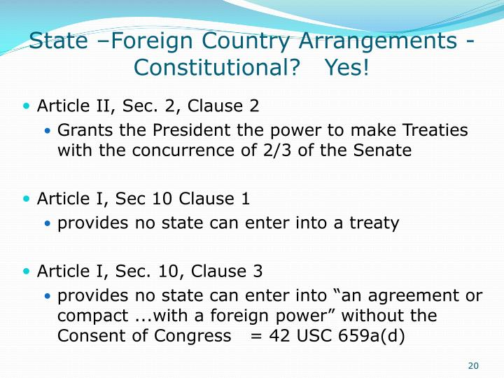 State –Foreign Country Arrangements - Constitutional?   Yes!
