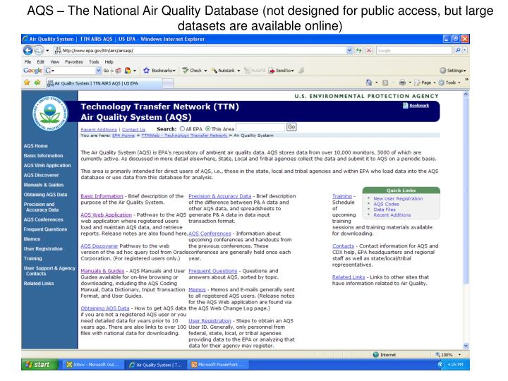 AQS – The National Air Quality Database (not designed for public access, but large datasets are available online)