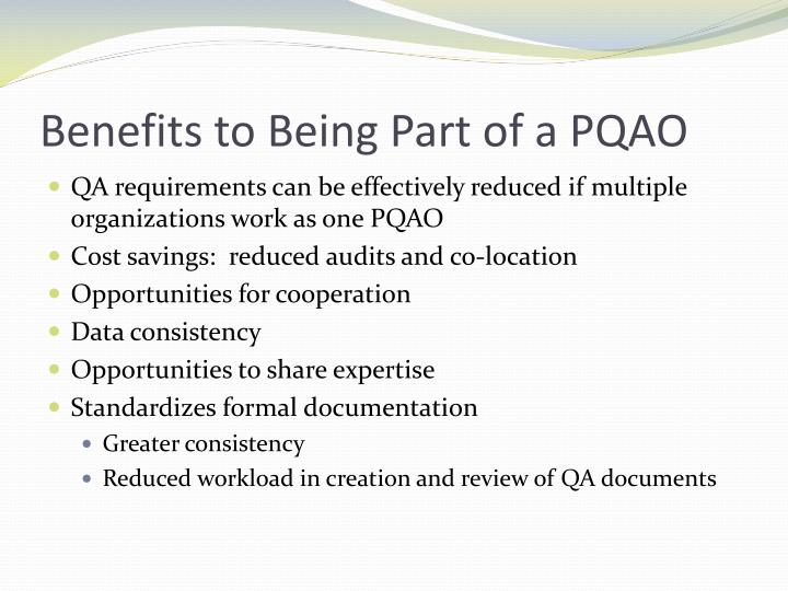 Benefits to Being Part of a PQAO