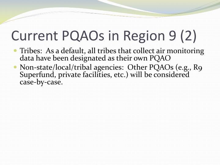 Current PQAOs in Region 9 (2)