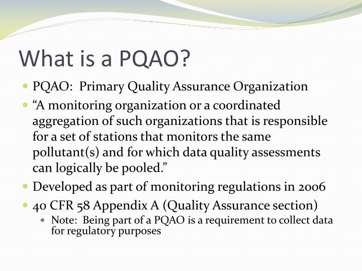 What is a PQAO?