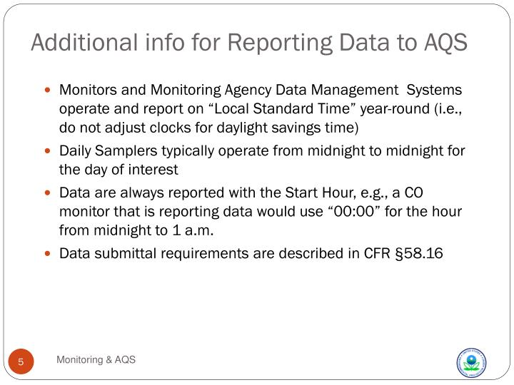 Additional info for Reporting Data to AQS
