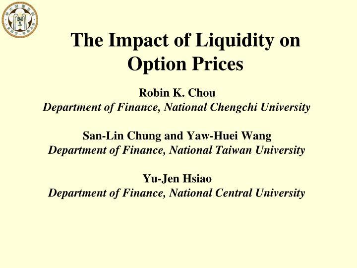 The Impact of Liquidity on Option Prices