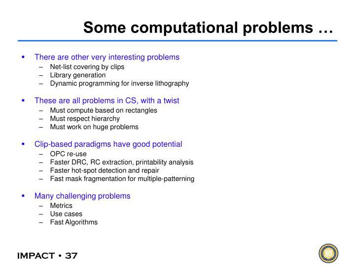 Some computational problems …