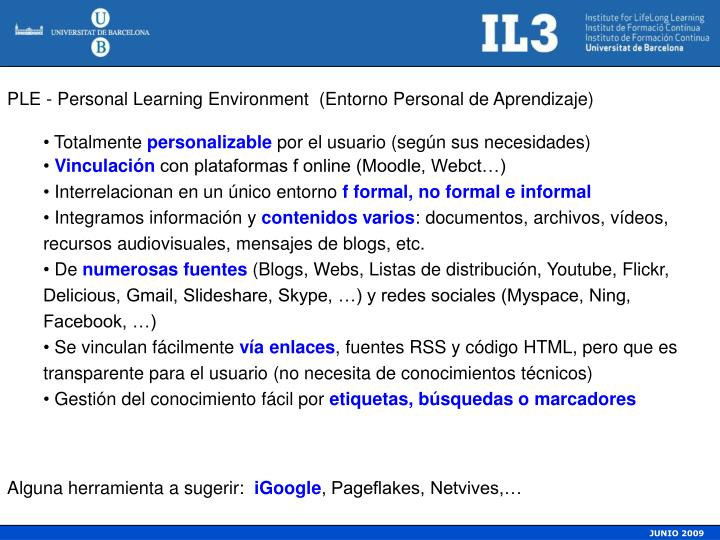 PLE - Personal Learning Environment  (Entorno Personal de Aprendizaje)