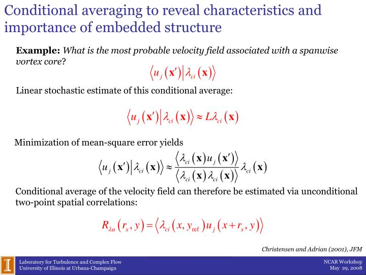 Conditional averaging to reveal characteristics and importance of embedded structure