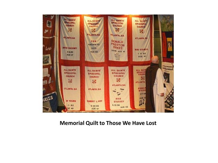 Memorial Quilt to Those We Have Lost