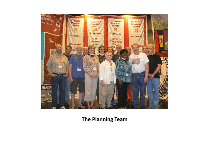 The Planning Team