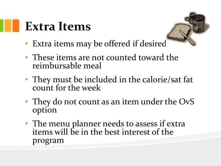 Extra Items