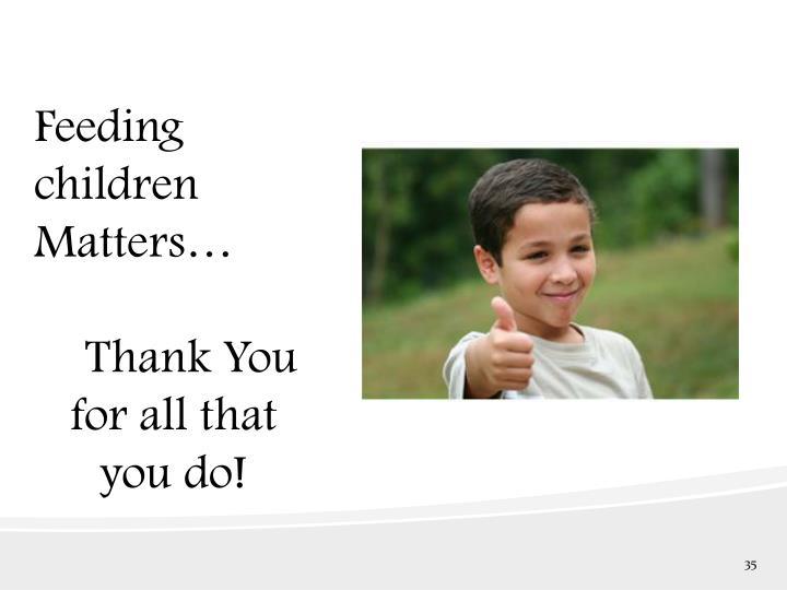 Feeding children Matters…