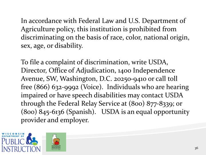 In accordance with Federal Law and U.S. Department of Agriculture policy, this institution is prohibited from discriminating on the basis of race, color, national origin, sex, age, or disability.