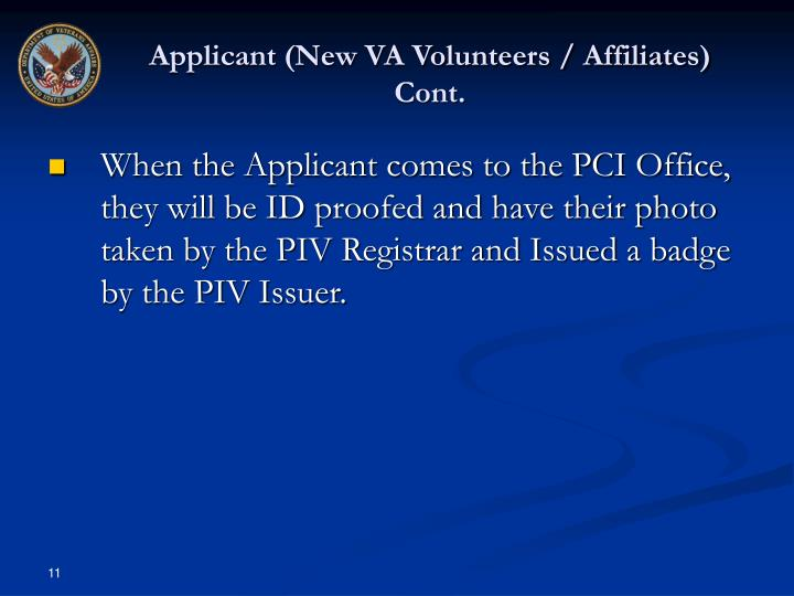 Applicant (New VA Volunteers / Affiliates) Cont.
