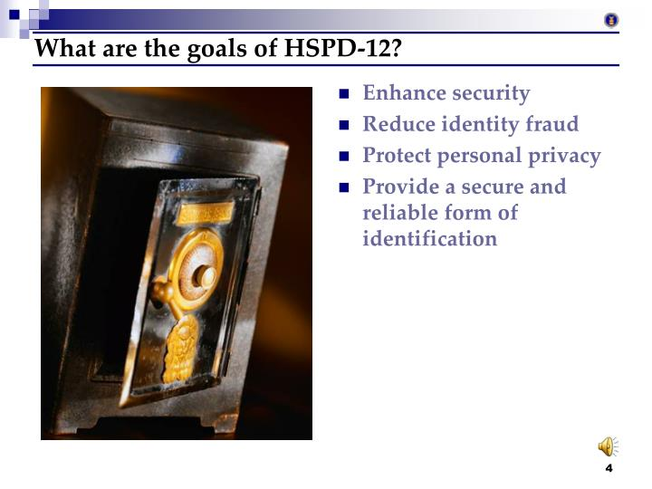 What are the goals of HSPD-12?