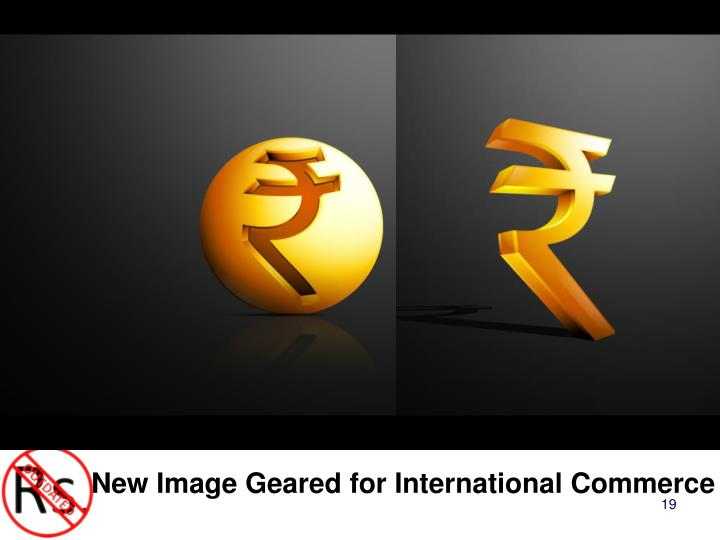 New Image Geared for International Commerce