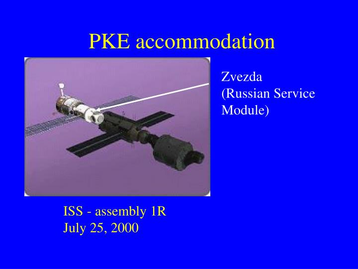 PKE accommodation