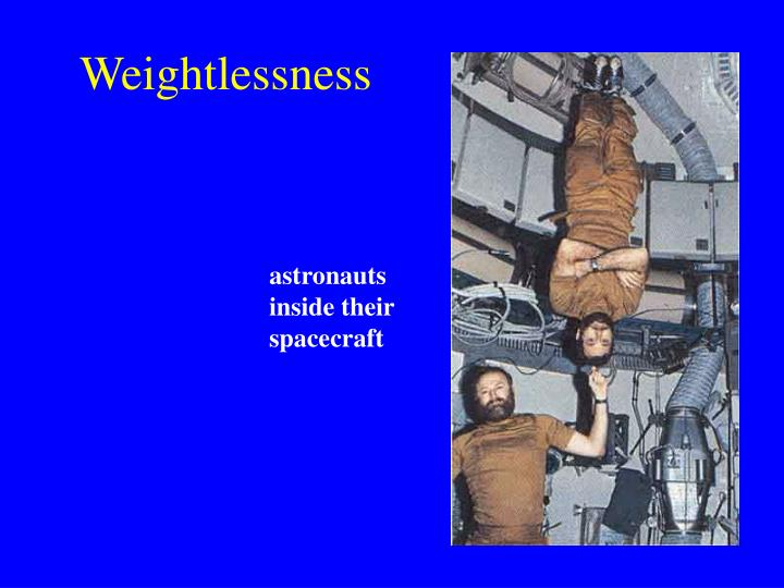 Weightlessness