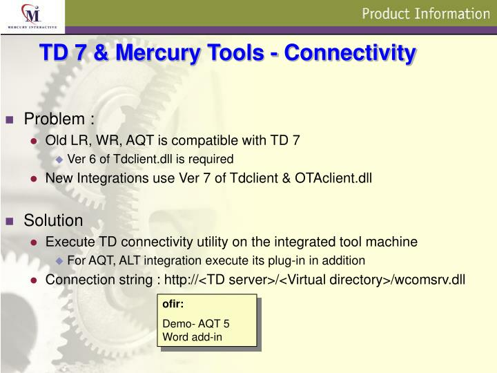 TD 7 & Mercury Tools - Connectivity