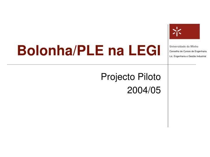 Bolonha/PLE na LEGI