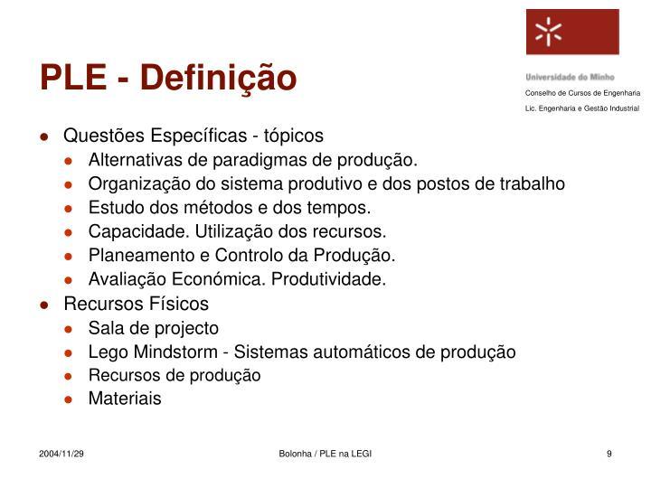 PLE - Definição