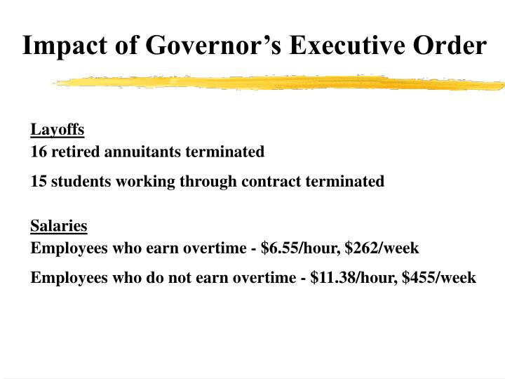 Impact of governor s executive order