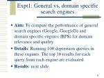 expt1 general vs domain specific search engines