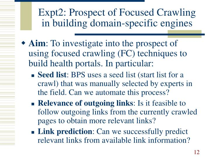 Expt2: Prospect of Focused Crawling in building domain-specific engines