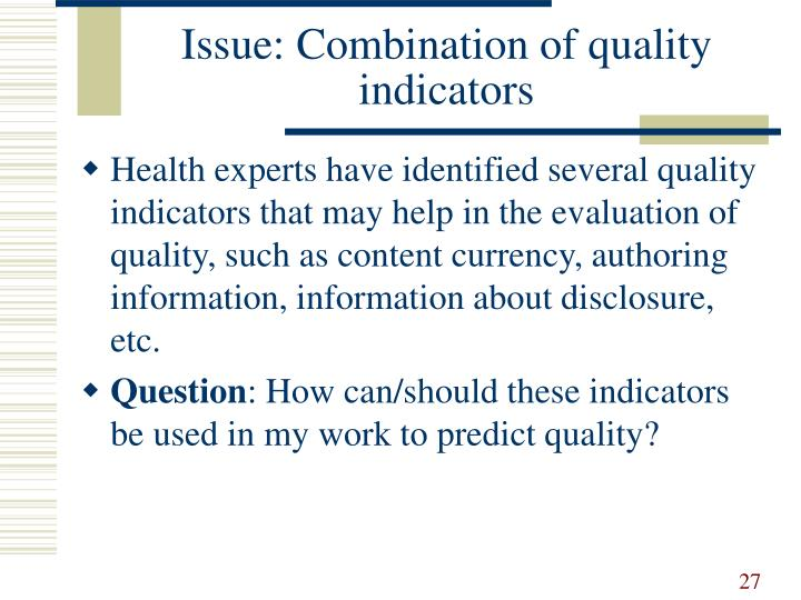 Issue: Combination of quality indicators