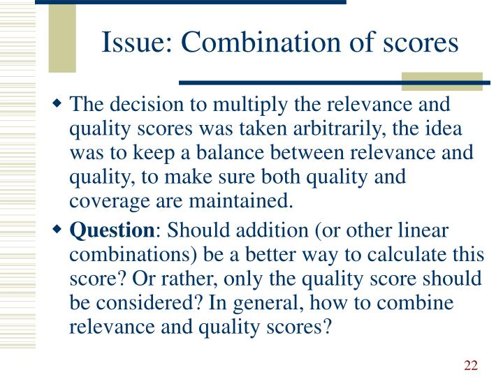 Issue: Combination of scores