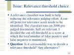issue relevance threshold choice