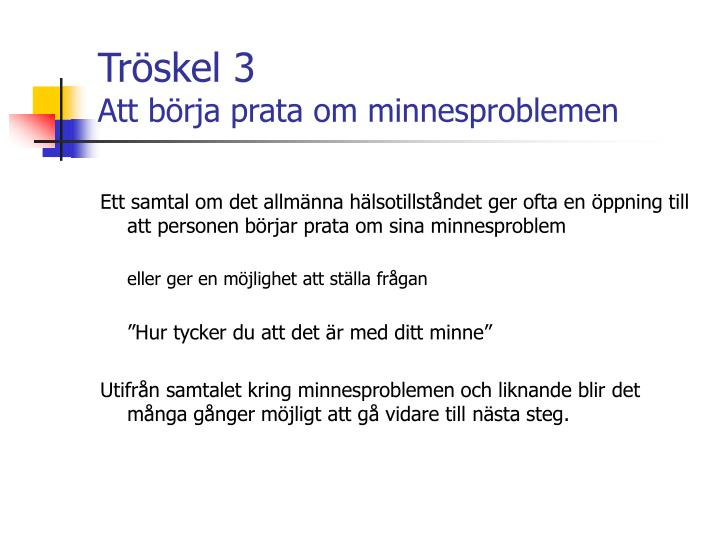 Tröskel 3