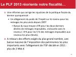 le plf 2013 r oriente notre fiscalit