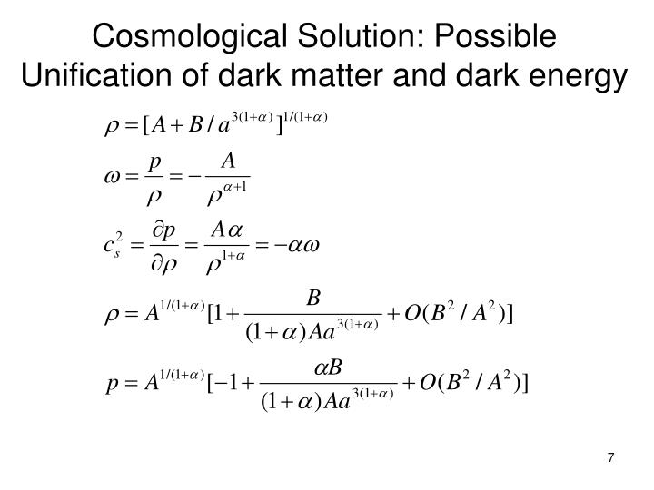 Cosmological Solution: Possible Unification of dark matter and dark energy